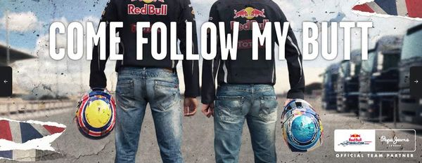 "Pepe Jeans x Red Bull: 2012 Formula One campaign ""This Is My Butt"""