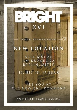 "Fresh start at ""Alte Münze"" for the Bright Tradeshow"