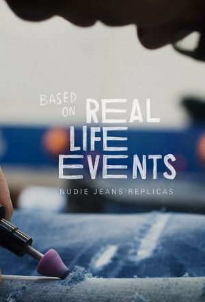 "Nudie's jeans replicas are based on ""real live events"""