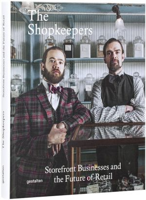 The Shopkeepers, published by gestalten
